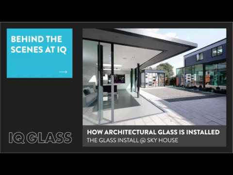 Behind the Scenes at IQ - How Architectural Glass is Installed